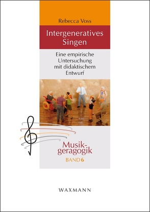 Intergeneratives Singen von Voss,  Rebecca