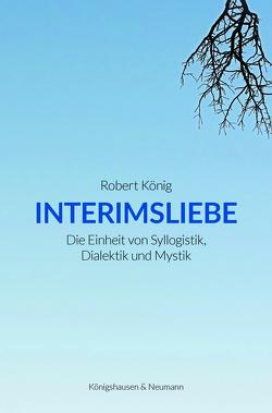 Interimsliebe von König,  Robert