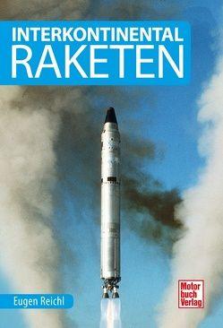 Interkontinental-Raketen von Reichl,  Eugen