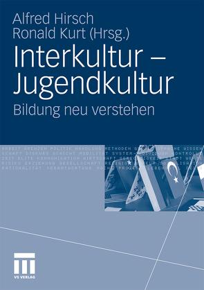 Interkultur – Jugendkultur von Hirsch,  Alfred, Kurt,  Ronald