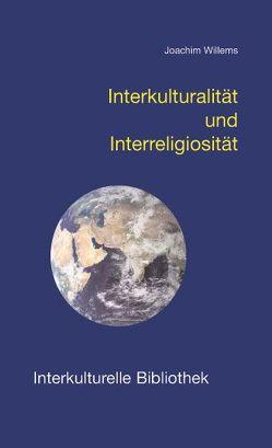 Interkulturalität und Interreligiosität von Willems,  Joachim