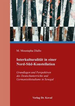 Interkulturalität in einer Nord-Süd-Konstellation von Diallo,  M. Moustapha