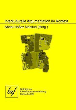 Interkulturelle Argumentation im Kontext von Massud,  Abdel-Hafiez