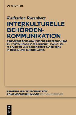 Interkulturelle Behördenkommunikation von Rosenberg,  Katharina