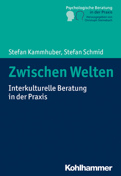 Interkulturelle Beratung von Kammhuber,  Stefan, Schmid,  Stefan, Steinebach,  Christoph
