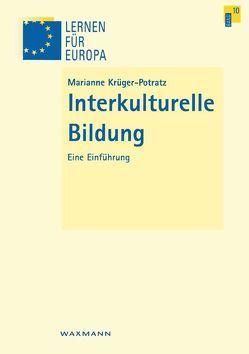 Interkulturelle Bildung von Krüger-Potratz,  Marianne