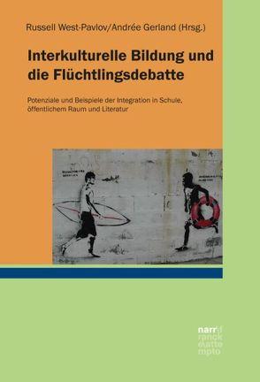Interkulturelle Bildung, Migration und Flucht von Gerland,  Andrée, West-Pavlov,  Russell