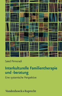 Interkulturelle Familientherapie und -beratung von Pirmoradi,  Saied, Schweitzer,  Jochen