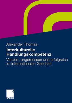 Interkulturelle Handlungskompetenz von Thomas,  Alexander