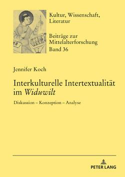 Interkulturelle Intertextualität im «Widuwilt» von Koch,  Jennifer