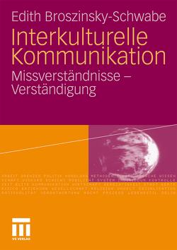 Interkulturelle Kommunikation von Broszinsky-Schwabe,  Edith