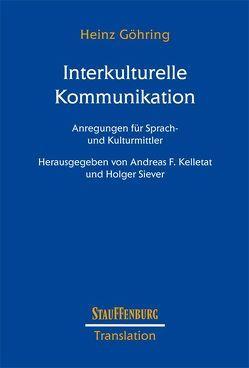 Interkulturelle Kommunikation von Göhring,  Heinz, Kelletat,  Andreas F., Siever,  Holger