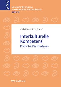 Interkulturelle Kompetenz von Moosmueller,  Alois