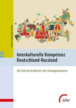 Interkulturelle Kompetenz Deutschland-Russland von Franzke,  Bettina, Henfling,  Romy