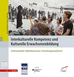 Interkulturelle Kompetenz und Kulturelle Erwachsenenbildung von Hoffmeier,  Andrea, Smith,  Dolores