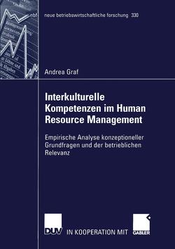 Interkulturelle Kompetenzen im Human Resource Management von Graf,  Andrea