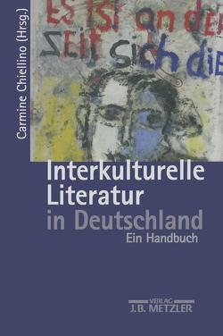 Interkulturelle Literatur in Deutschland von Chiellino,  Carmine