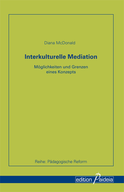 Interkulturelle Mediation von McDonald,  Diana
