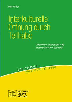 Interkulturelle Öffnung durch Teilhabe von Witzel,  Marc