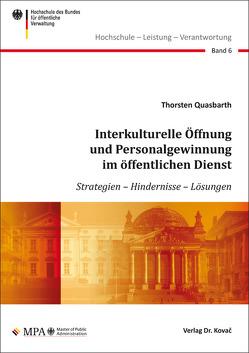 Interkulturelle Öffnung und Personalgewinnung im öffentlichen Dienst von Quasbarth,  Thorsten