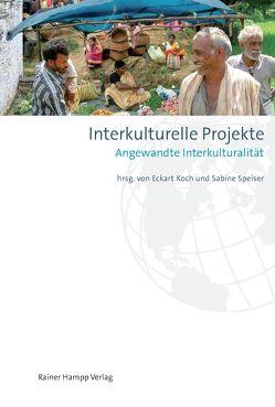 Interkulturelle Projekte von Koch,  Eckart, Speiser,  Sabine