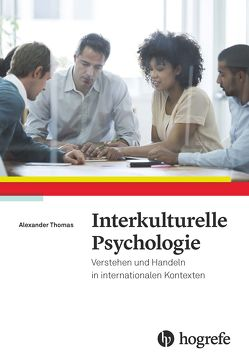 Interkulturelle Psychologie von Thomas,  Alexander