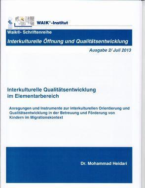 Interkulturelle Qualitätsentwicklung im Elementarbereich (Ausgabe 2) von Heidari,  Mohammad
