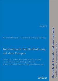 Interkulturelle Schülerförderung auf dem Campus von Haberzettl,  Stefanie, Yasemin,  Karasoglu