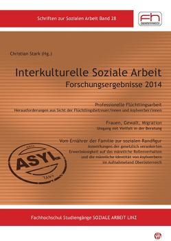 Interkulturelle Soziale Arbeit Forschungsergebnisse 2014 von Christian,  Stark