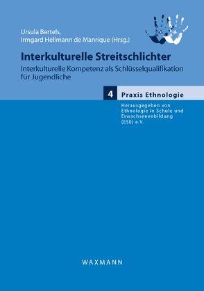 Interkulturelle Streitschlichter von Bertels,  Ursula, Hellmann de Manrique,  Irmgard