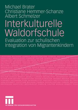 Interkulturelle Waldorfschule von Brater,  Michael, Hemmer-Schanze,  Christiane, Schmelzer,  Albert