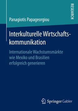 Interkulturelle Wirtschaftskommunikation von Papageorgiou,  Panagiotis