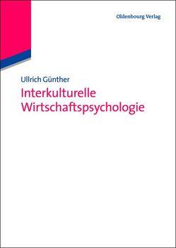 Interkulturelle Wirtschaftspsycholgie von Franke,  Ronald, Günther,  Ullrich