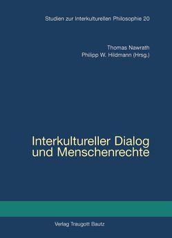 Interkultureller Dialog und Menschenrechte von Hildmann,  Philipp W., Nawrath,  Thomas