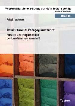 Interkultureller Pädagogikunterricht von Buschmann,  Rafael