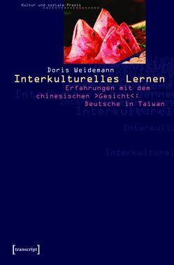 Interkulturelles Lernen von Weidemann,  Doris