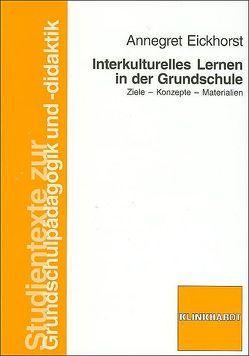 Interkulturelles Lernen in der Grundschule von Eickhorst,  Annegret