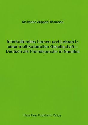 Interkulturelles Lernen und Lehren in einer multikulturellen Gesellschaft von Zappen-Thomson,  Marianne