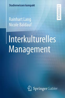 Interkulturelles Management von Baldauf,  Nicole, Lang,  Rainhart