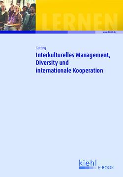 Interkulturelles Management, Diversity und internationale Kooperation von Gutting,  Doris