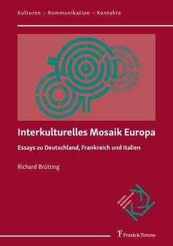 Interkulturelles Mosaik Europa von Brütting,  Richard