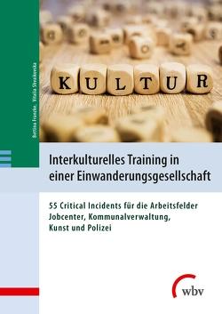 Interkulturelles Training in einer Einwanderungsgesellschaft von Franzke,  Bettina, Shvaikovska,  Vitalia
