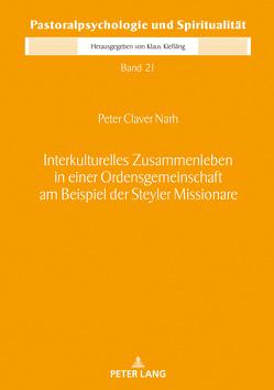 Interkulturelles Zusammenleben in einer Ordensgemeinschaft am Beispiel der Steyler Missionare von Narh,  Peter Claver
