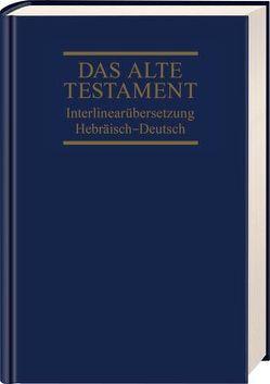 Interlinearübersetzung Altes Testament, hebr.-dt., Band 1 von Steurer,  Rita Maria