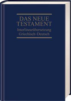 Interlinearübersetzung Neues Testament, griechisch-deutsch von Dietzfelbinger,  Ernst