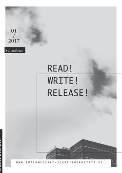 Intermediale Schreibwerkstatt an der MSH Medical School Hamburg / Read! Write! Release! von Hof,  Kerstin