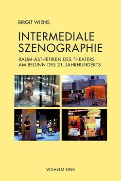 Intermediale Szenographie von Wiens,  Birgit