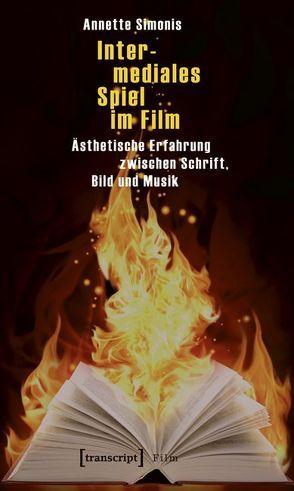 Intermediales Spiel im Film von Simonis,  Annette