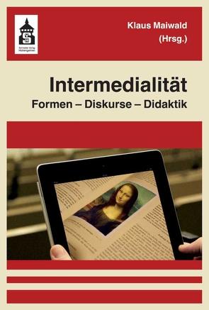 Intermedialität von Maiwald,  Klaus