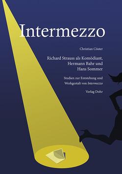 Intermezzo. Richard Strauss als Komödiant, Hermann Bahr und Hans Sommer von Cöster,  Christian